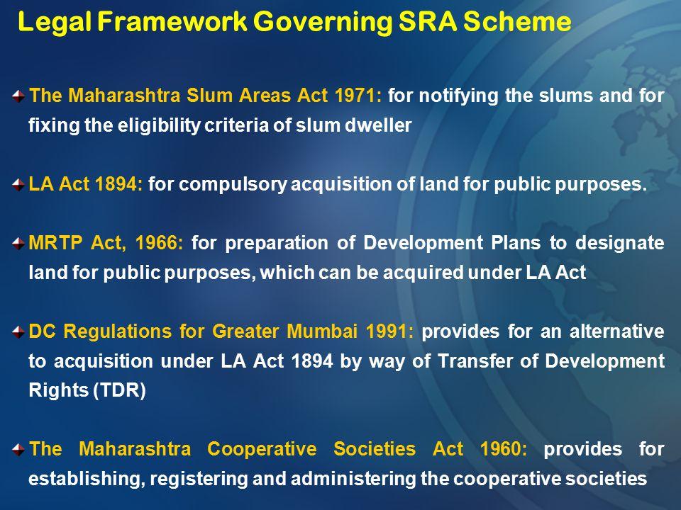 Legal Framework Governing SRA Scheme
