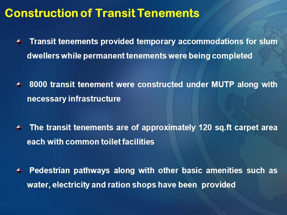 Construction of Transit Tenements