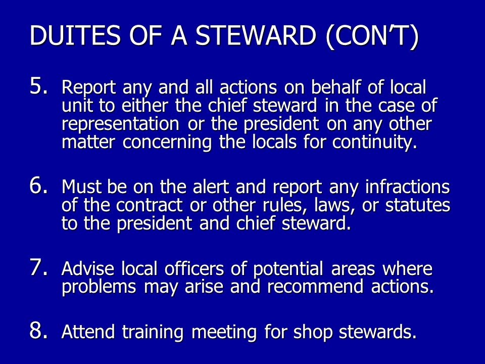 DUITES OF A STEWARD (CON'T)