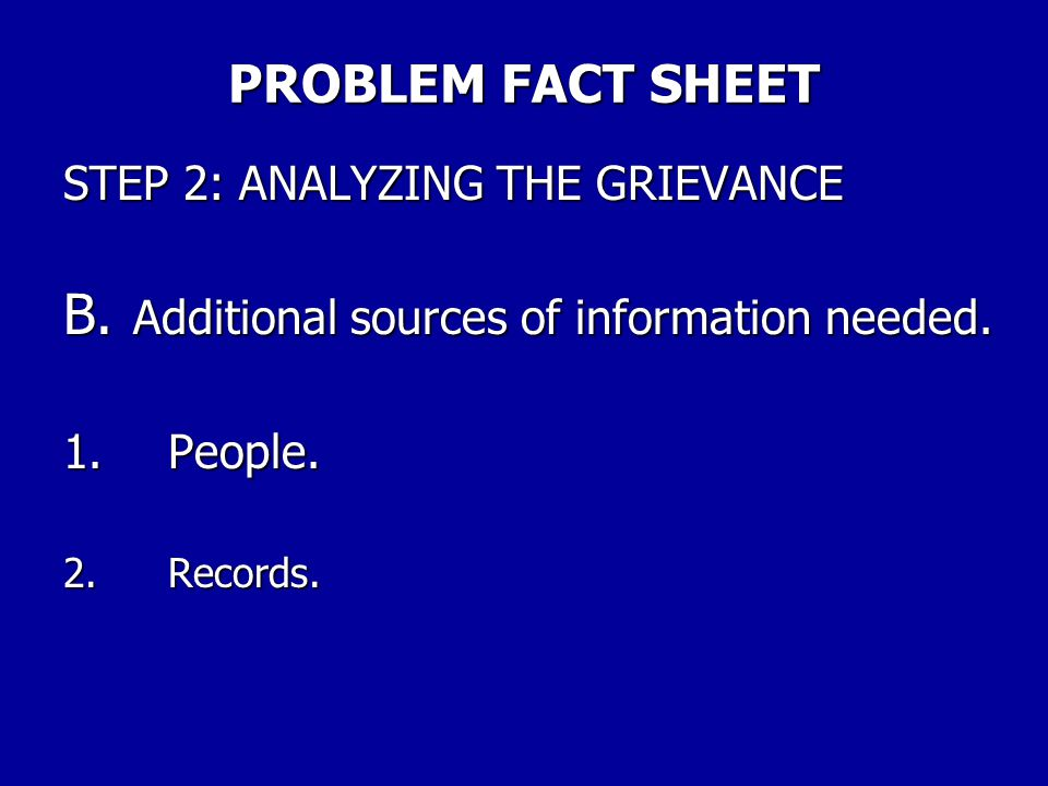 PROBLEM FACT SHEET STEP 2: ANALYZING THE GRIEVANCE