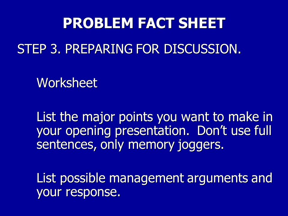 PROBLEM FACT SHEET STEP 3. PREPARING FOR DISCUSSION. Worksheet