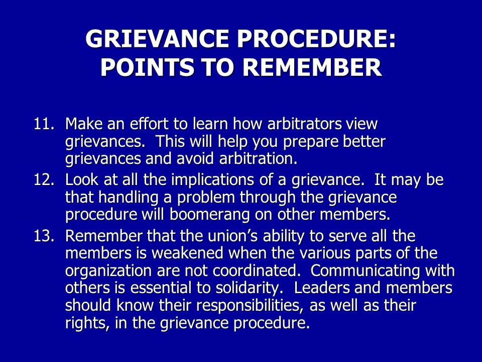 GRIEVANCE PROCEDURE: POINTS TO REMEMBER