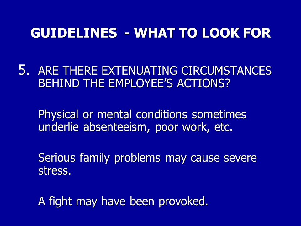 GUIDELINES - WHAT TO LOOK FOR