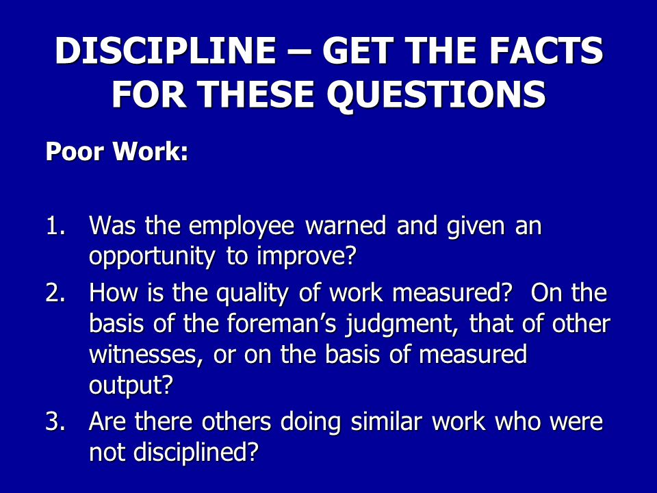 DISCIPLINE – GET THE FACTS FOR THESE QUESTIONS