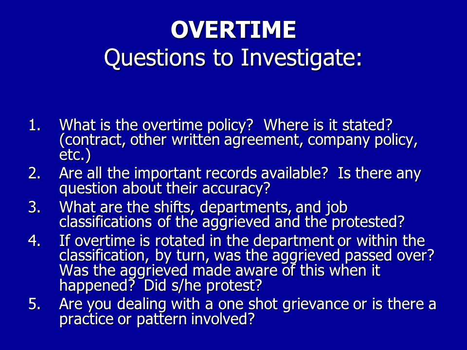 OVERTIME Questions to Investigate: