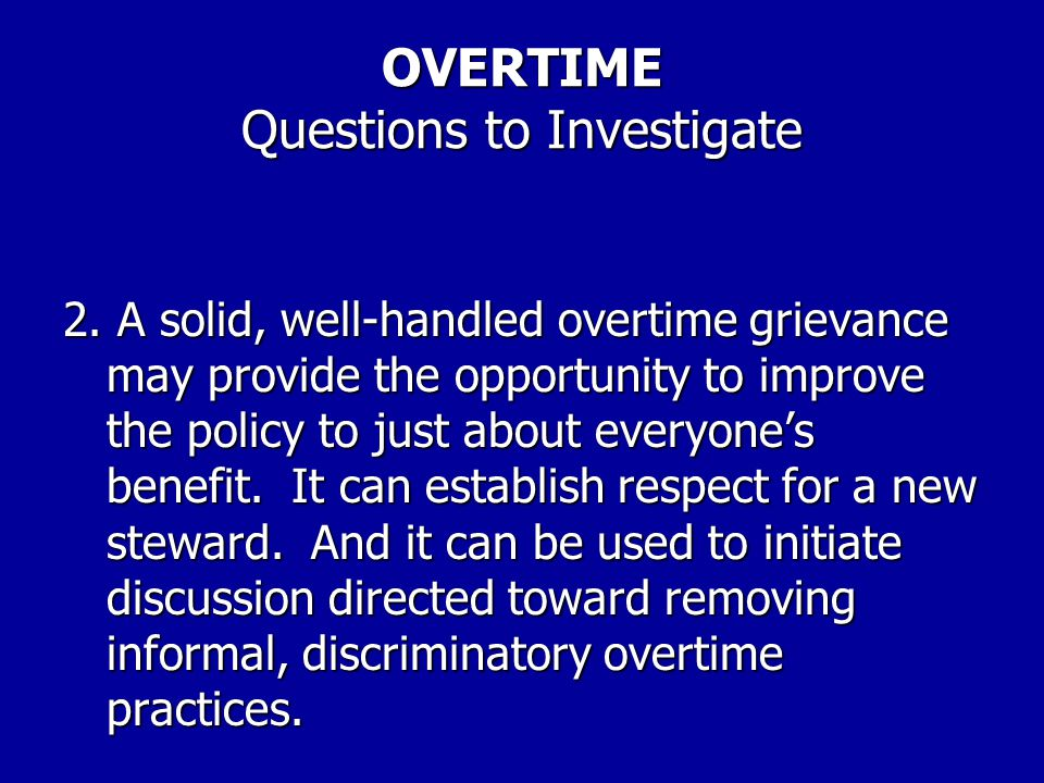 OVERTIME Questions to Investigate