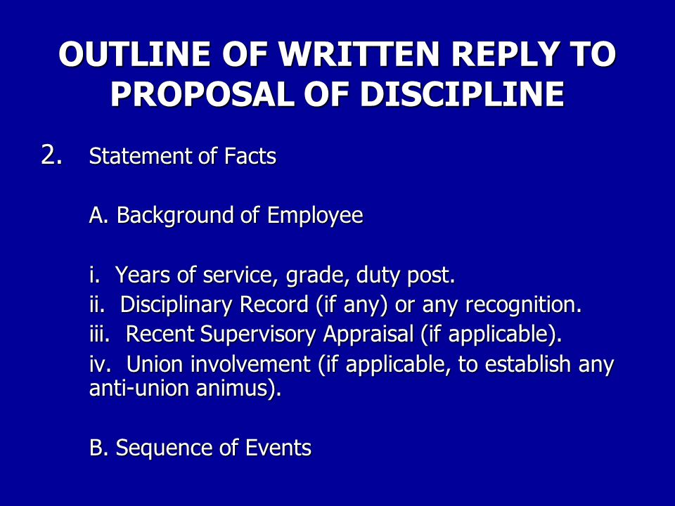 OUTLINE OF WRITTEN REPLY TO PROPOSAL OF DISCIPLINE