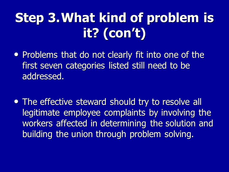 Step 3. What kind of problem is it (con't)