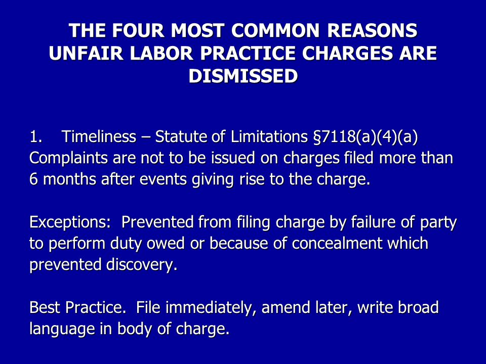 THE FOUR MOST COMMON REASONS UNFAIR LABOR PRACTICE CHARGES ARE DISMISSED