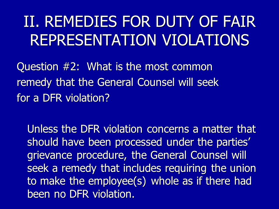 II. REMEDIES FOR DUTY OF FAIR REPRESENTATION VIOLATIONS