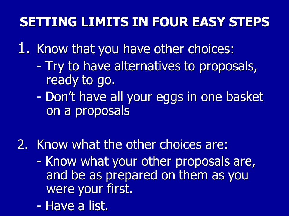 SETTING LIMITS IN FOUR EASY STEPS