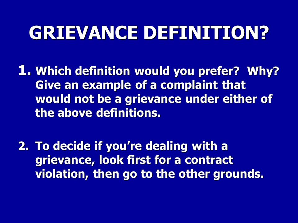 GRIEVANCE DEFINITION