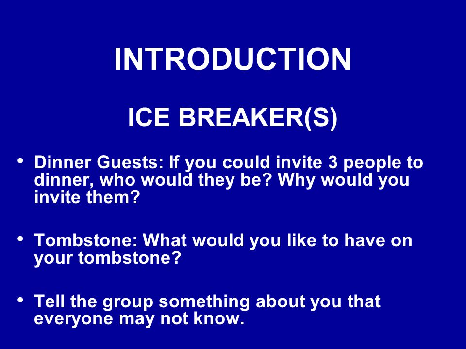 INTRODUCTION ICE BREAKER(S)