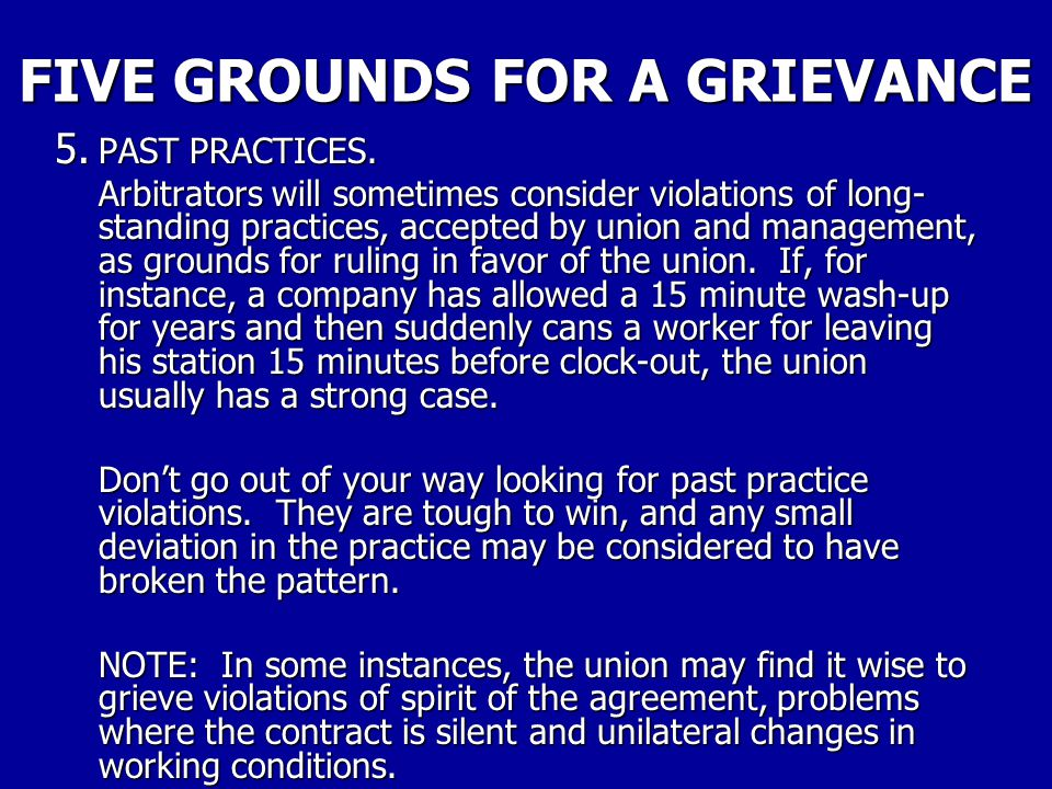 FIVE GROUNDS FOR A GRIEVANCE