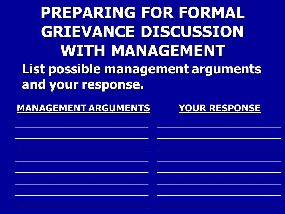 PREPARING FOR FORMAL GRIEVANCE DISCUSSION WITH MANAGEMENT