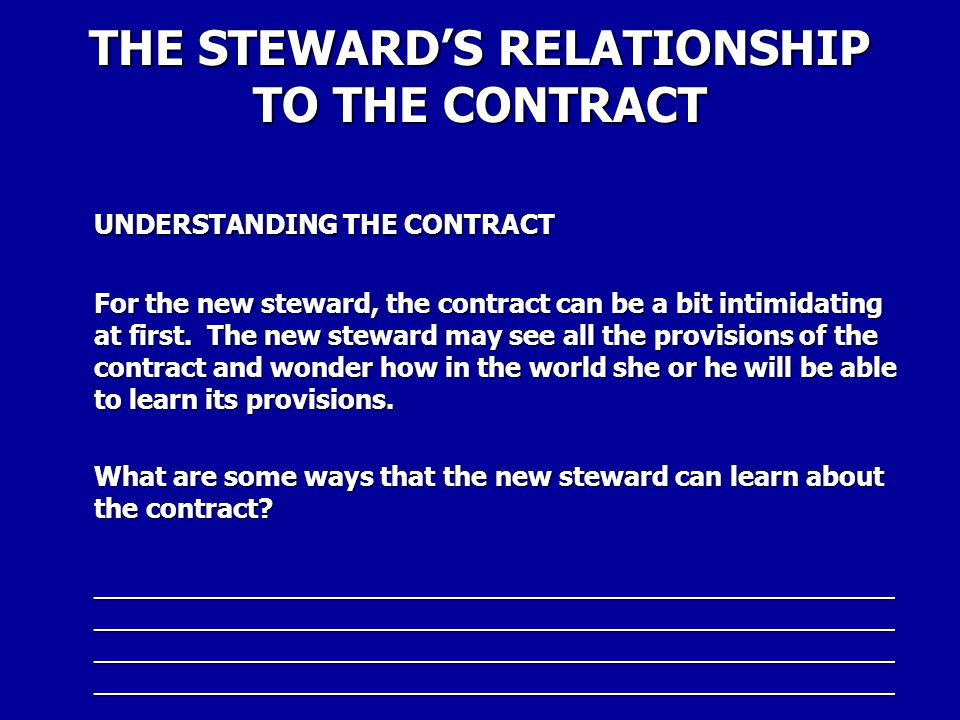 THE STEWARD'S RELATIONSHIP TO THE CONTRACT
