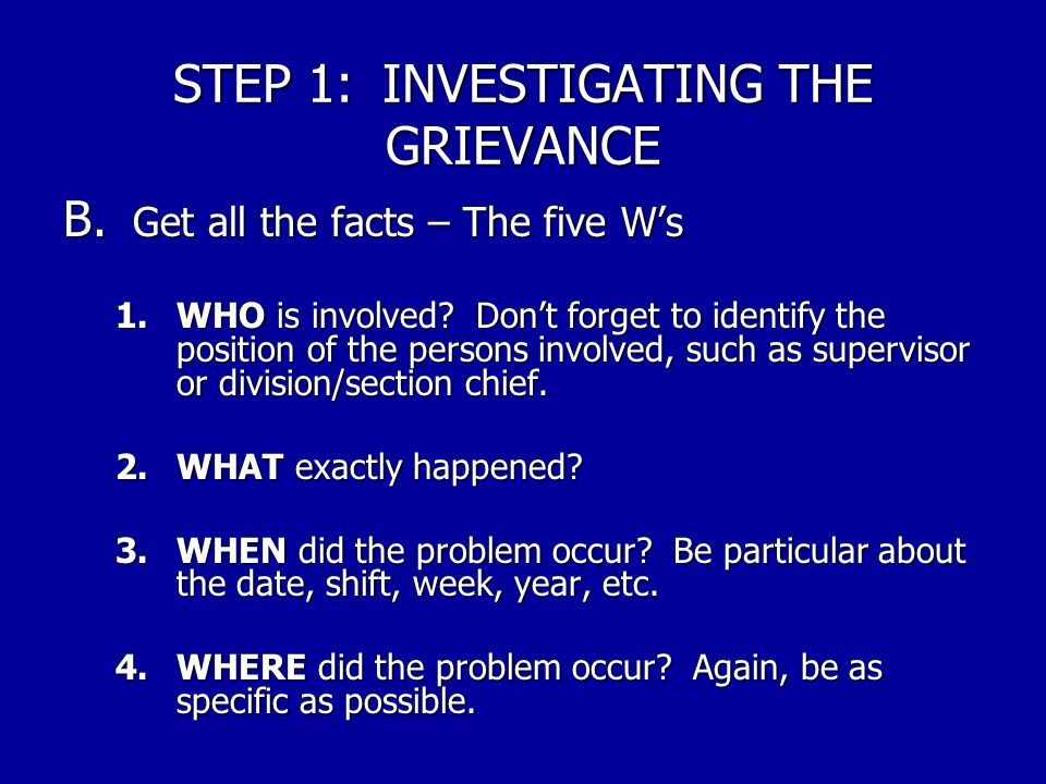 STEP 1: INVESTIGATING THE GRIEVANCE