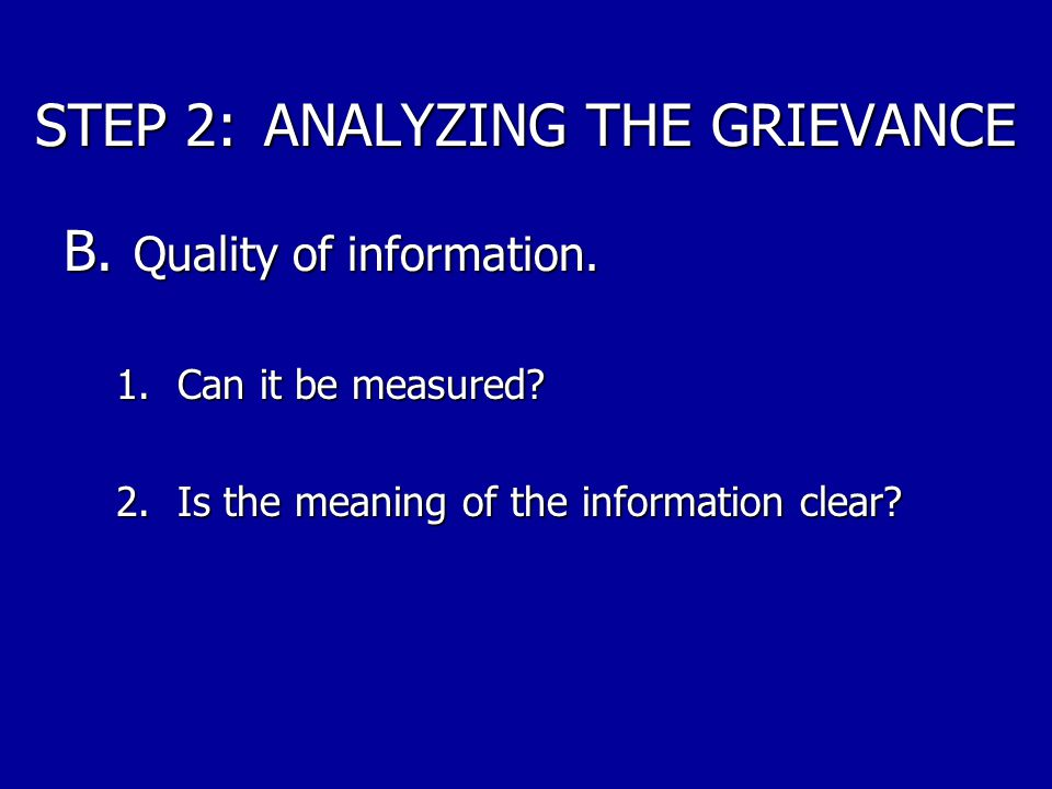 STEP 2: ANALYZING THE GRIEVANCE