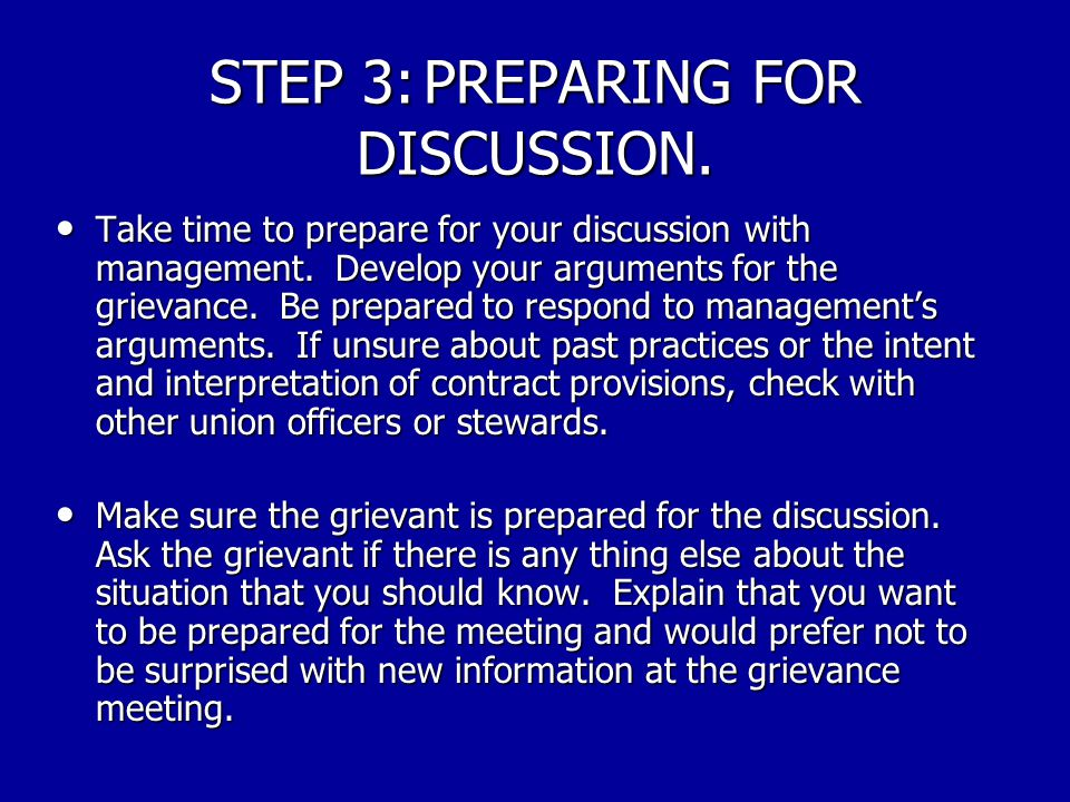 STEP 3: PREPARING FOR DISCUSSION.