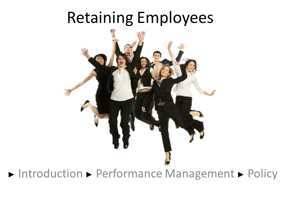 ► Introduction ► Performance Management ► Policy