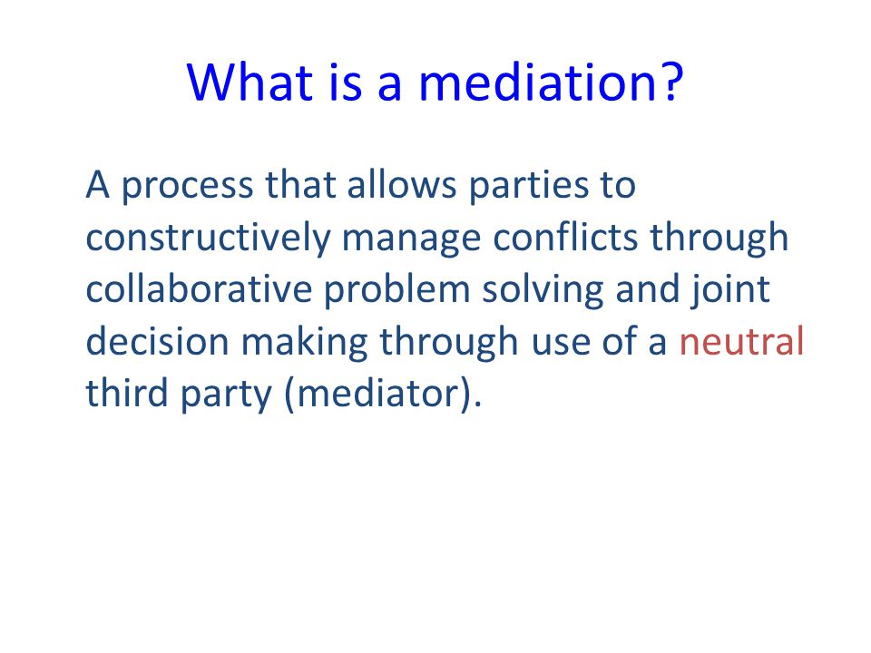 What is a mediation