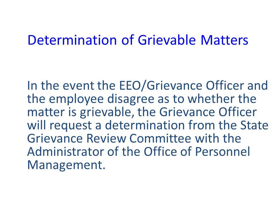 Determination of Grievable Matters