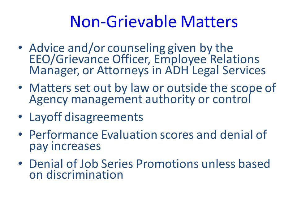 Non-Grievable Matters
