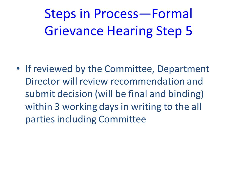 Steps in Process—Formal Grievance Hearing Step 5