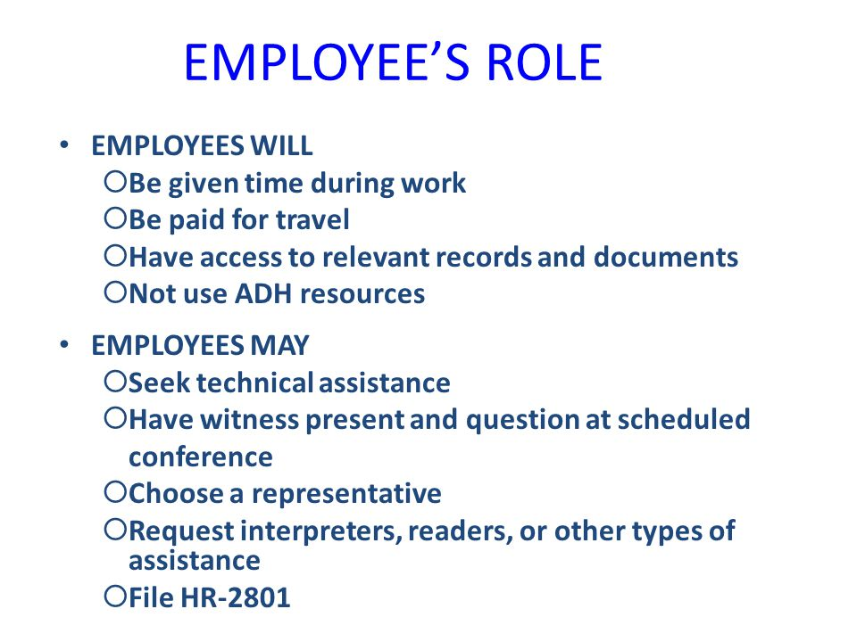 EMPLOYEE'S ROLE EMPLOYEES WILL Be given time during work