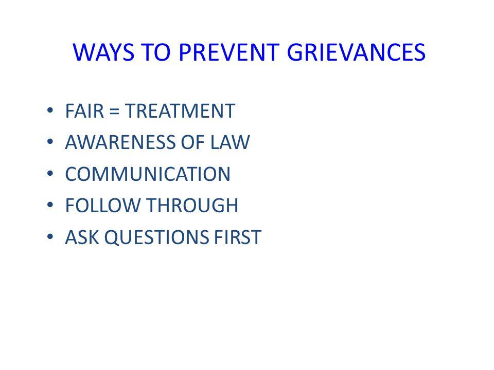 WAYS TO PREVENT GRIEVANCES