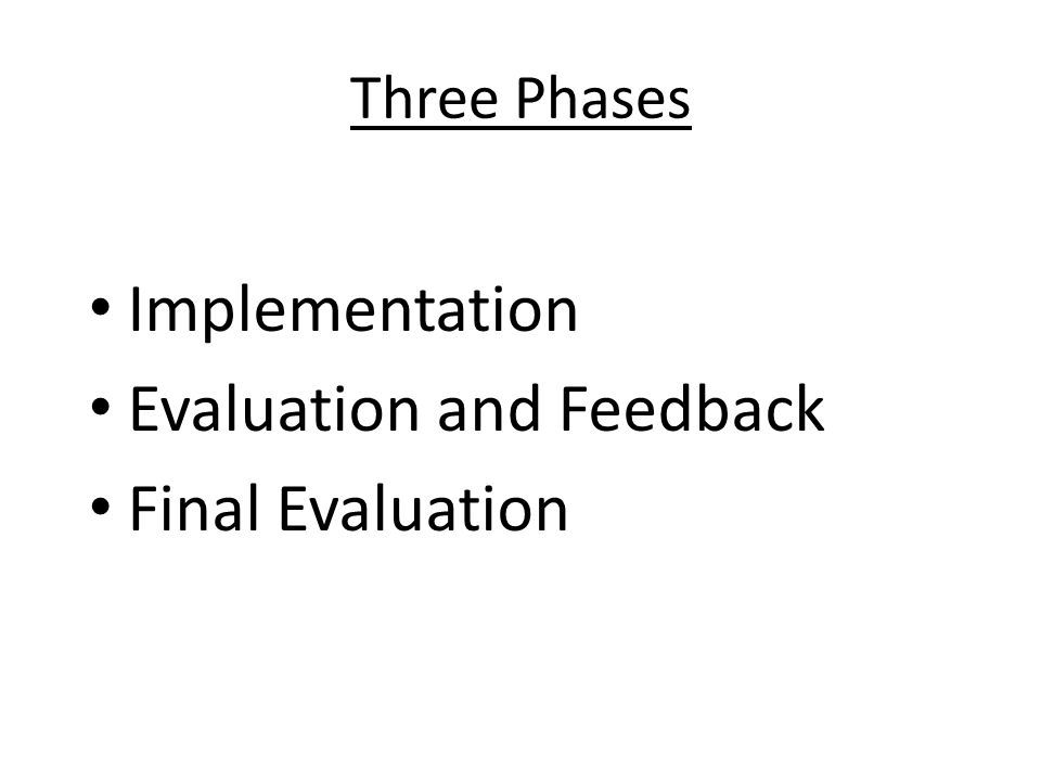 Evaluation and Feedback Final Evaluation