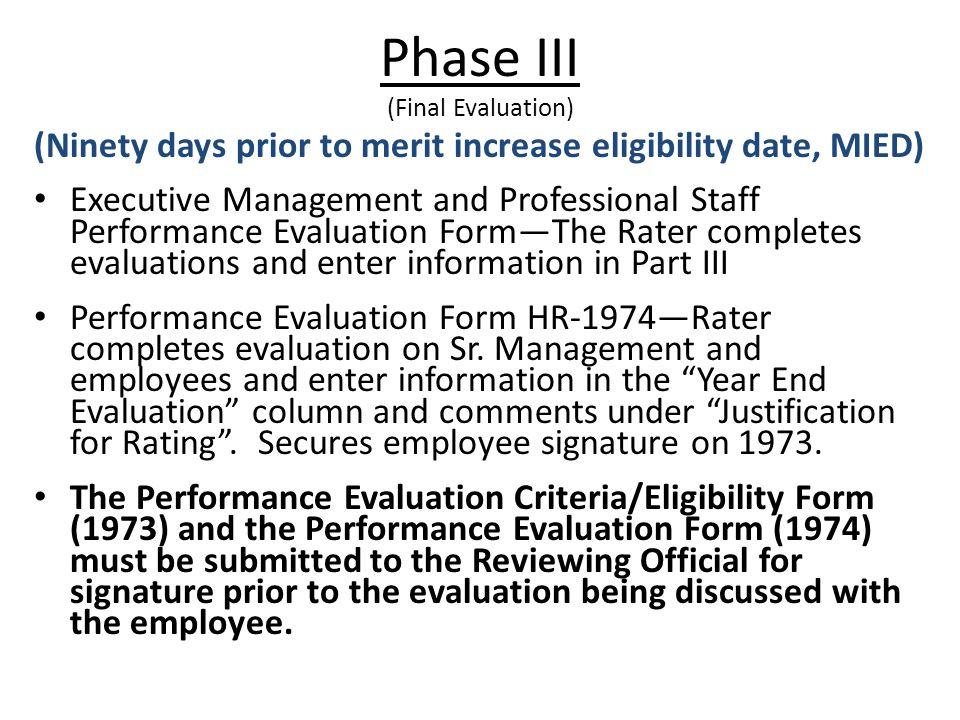 Phase III (Final Evaluation)