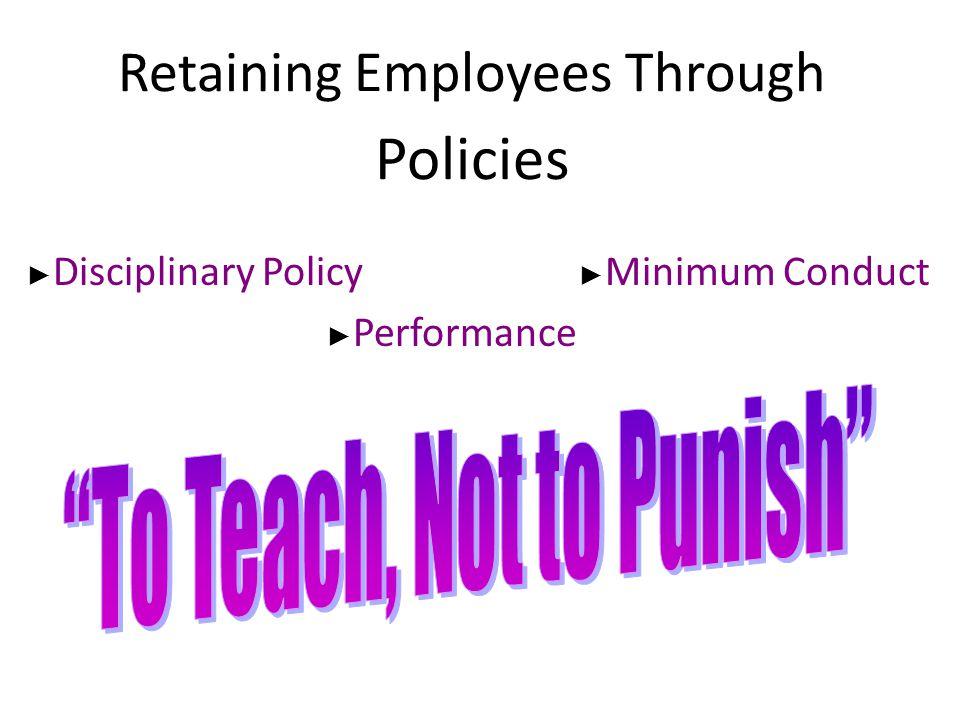 Retaining Employees Through Policies