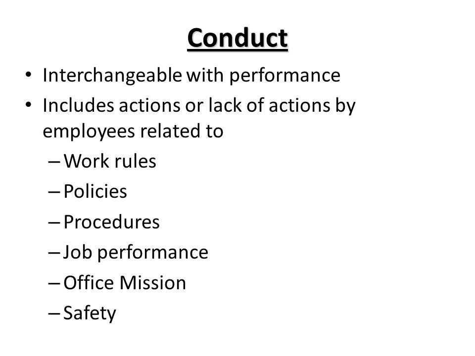 Conduct Interchangeable with performance