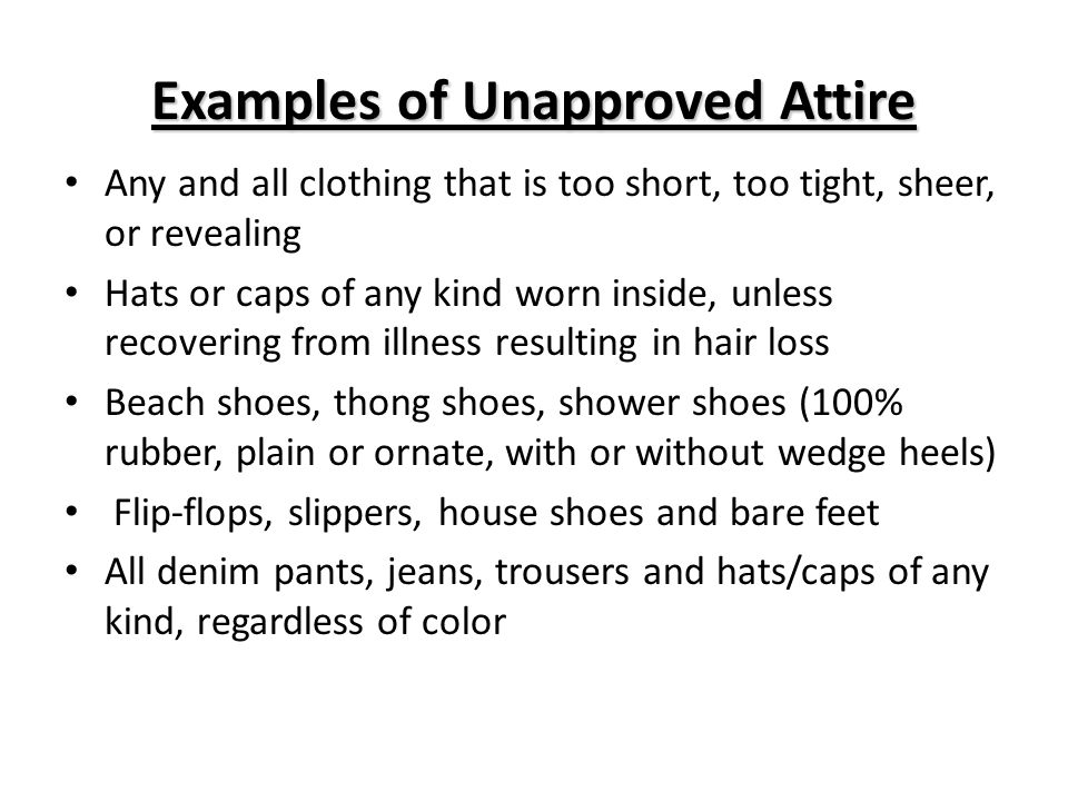 Examples of Unapproved Attire
