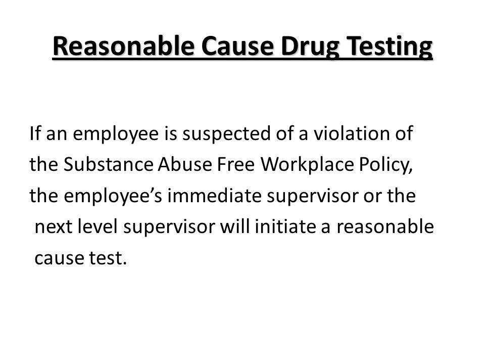 Reasonable Cause Drug Testing