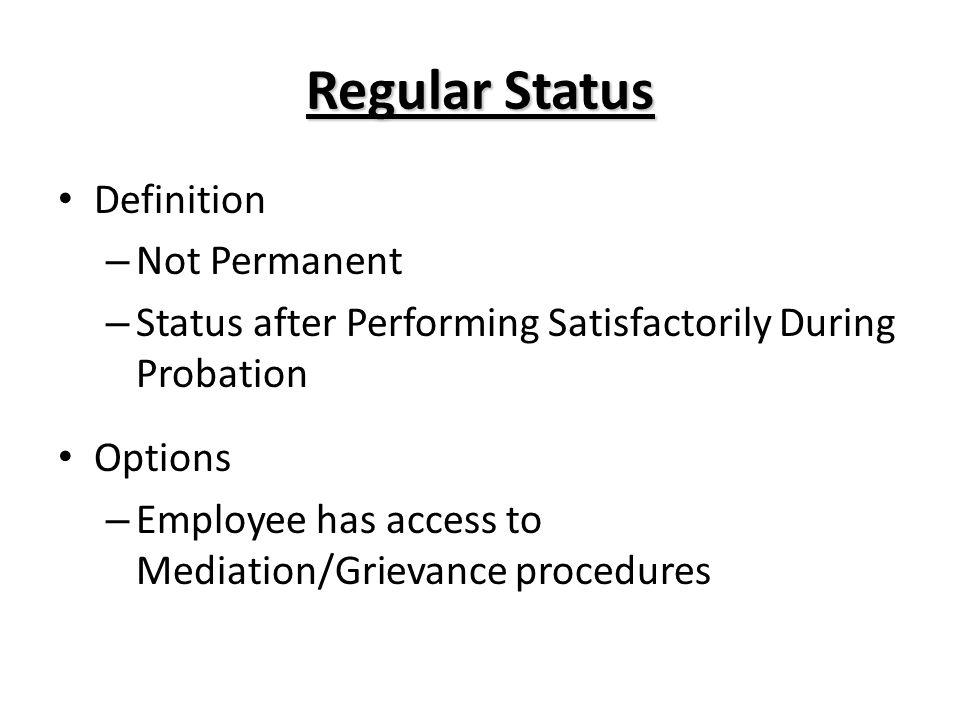 Regular Status Definition Not Permanent