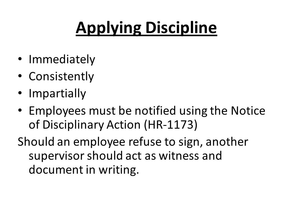 Applying Discipline Immediately Consistently Impartially