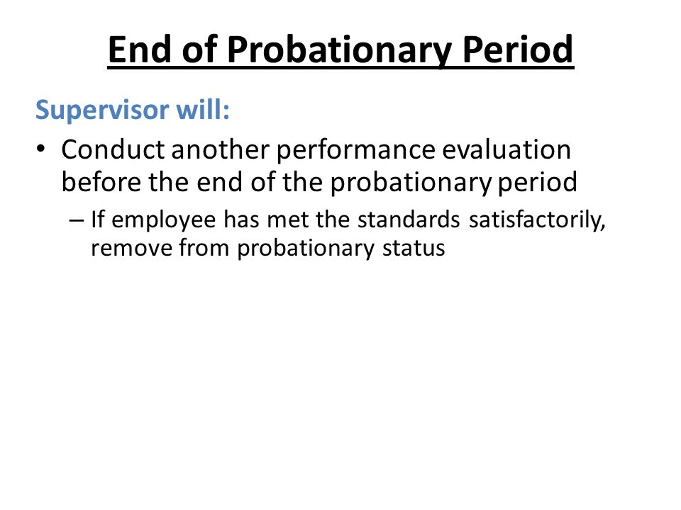 End of Probationary Period