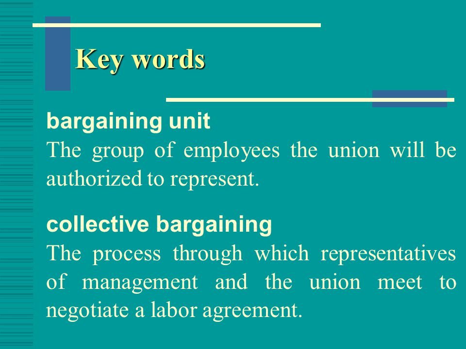 Key words bargaining unit