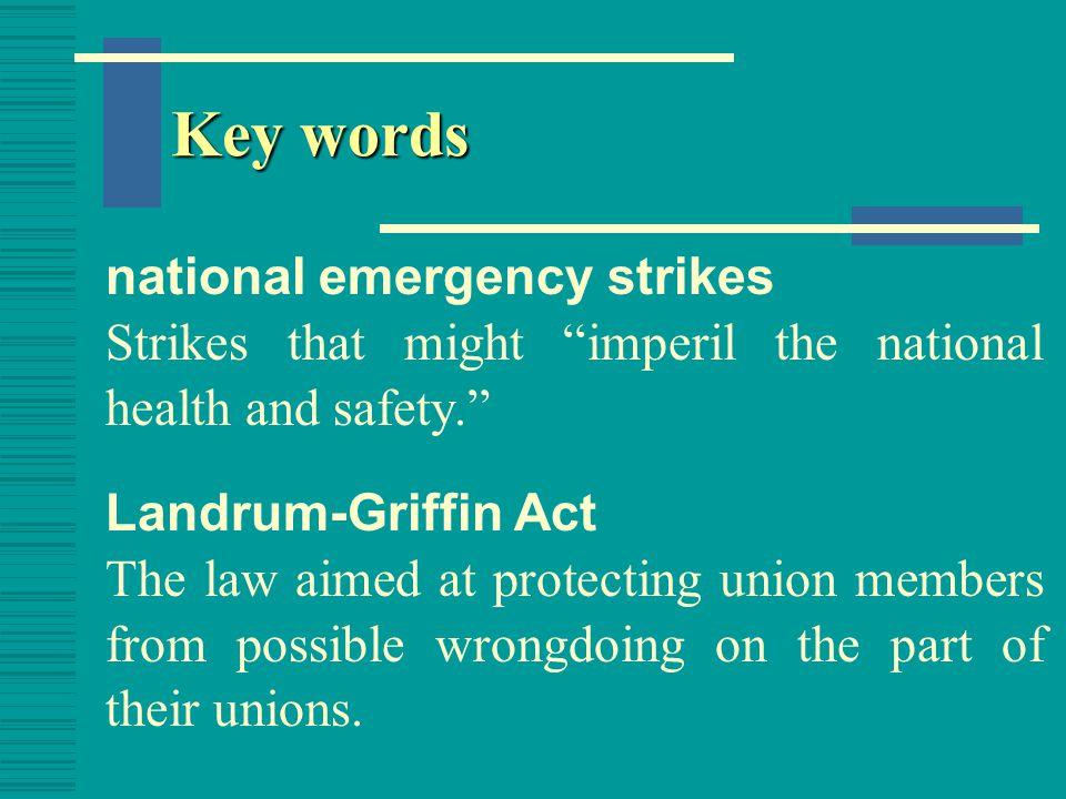 Key words national emergency strikes
