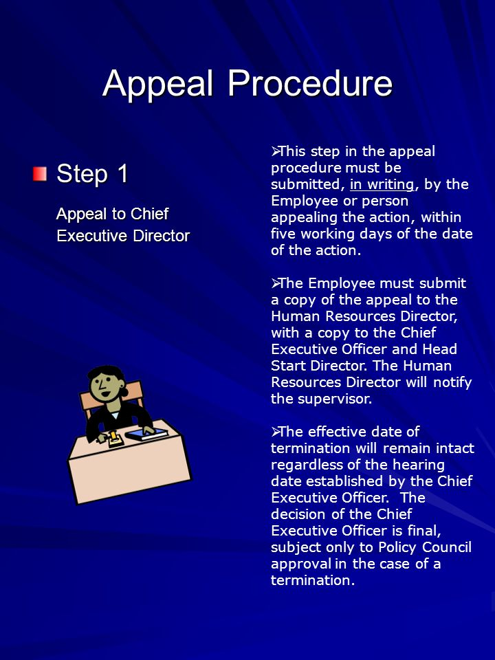Appeal Procedure Step 1 Appeal to Chief Executive Director