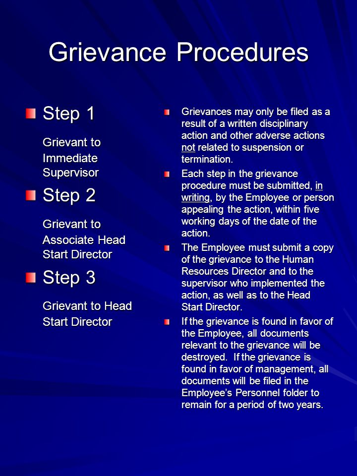 Grievance Procedures Step 1 Grievant to Immediate Supervisor Step 2