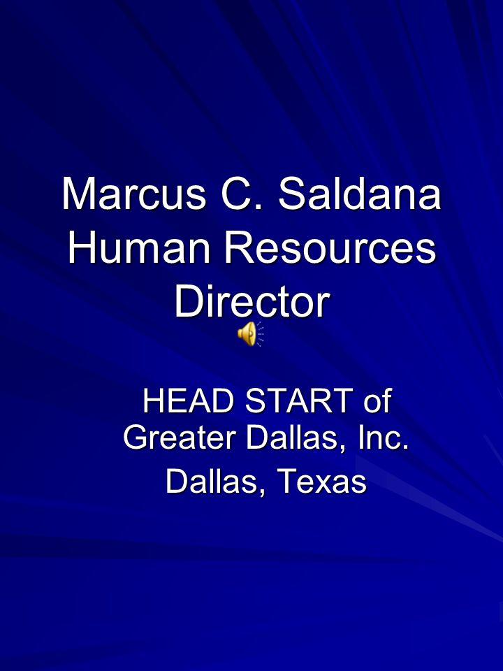 Marcus C. Saldana Human Resources Director