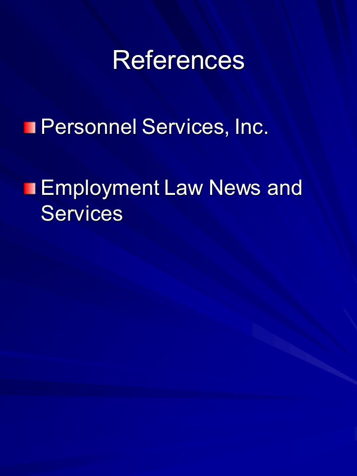 References Personnel Services, Inc. Employment Law News and Services