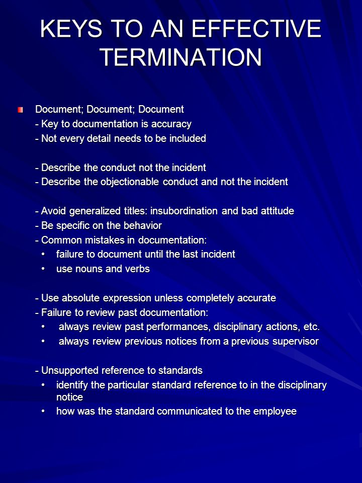 KEYS TO AN EFFECTIVE TERMINATION