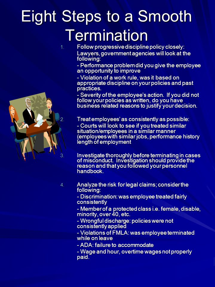 Eight Steps to a Smooth Termination
