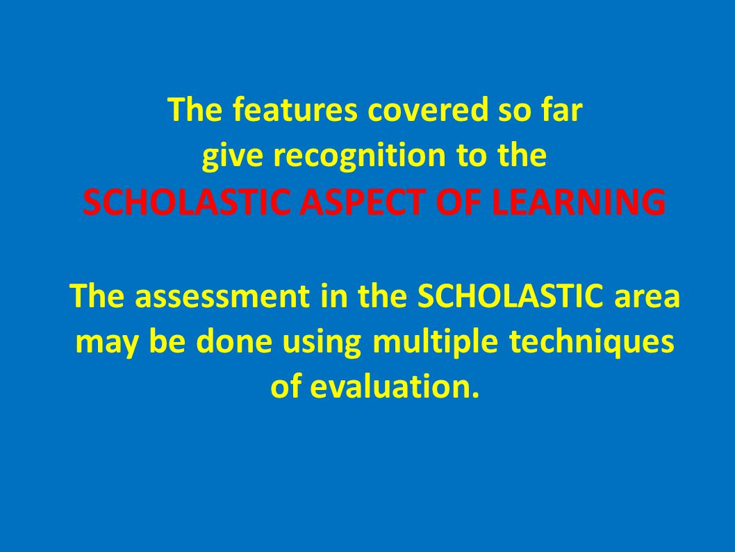 SCHOLASTIC ASPECT OF LEARNING