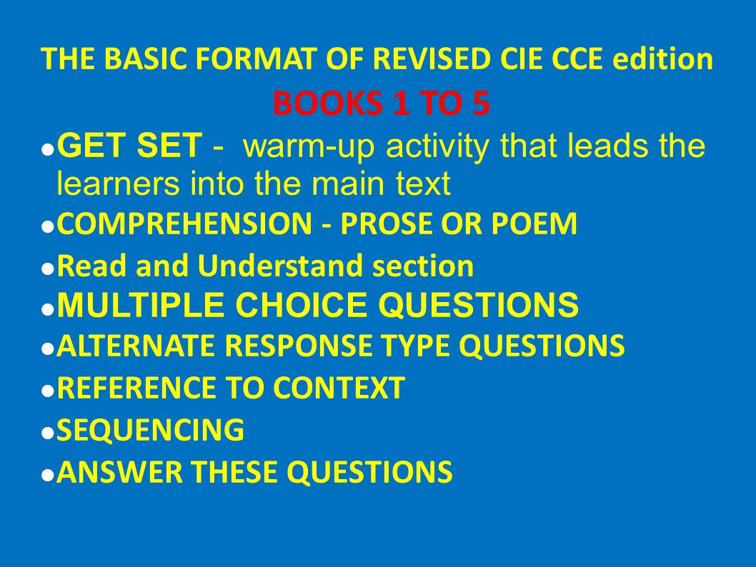 THE BASIC FORMAT OF REVISED CIE CCE edition