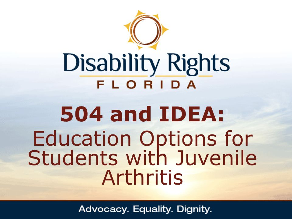 504 and IDEA: Education Options for Students with Juvenile Arthritis